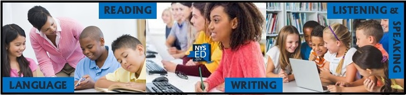 "Pictures of students working with NYSED logo in middle and words ""language"", ""reading"", ""writing"", and ""speaking and listening"" around images."