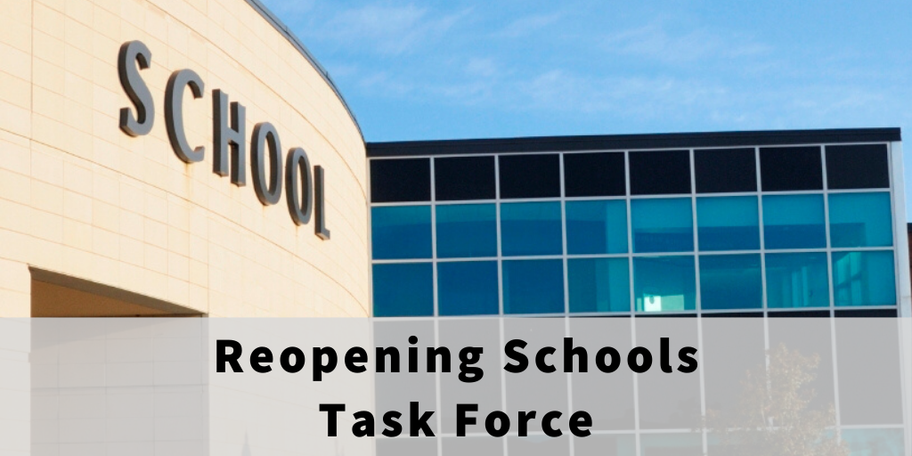 Reopening Schools Task Force