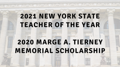 2021 Teacher of the Year and 2020 Marge A. Tierney Memorial Scholarship