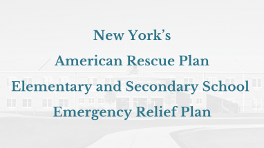 New York's American Rescue Plan Elementary and Secondary School Emergency Relief Plan