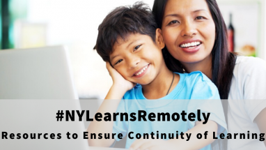 New York Learns Remotely - Resources to Ensure Continuity of Learning